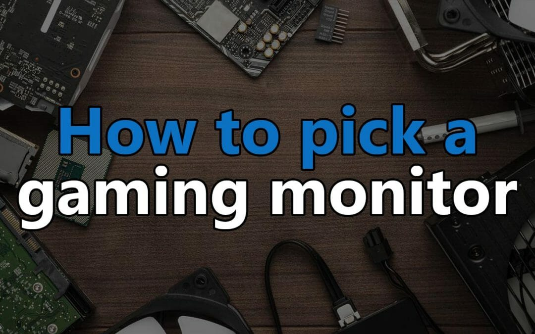 how to pick the best gaming monitor
