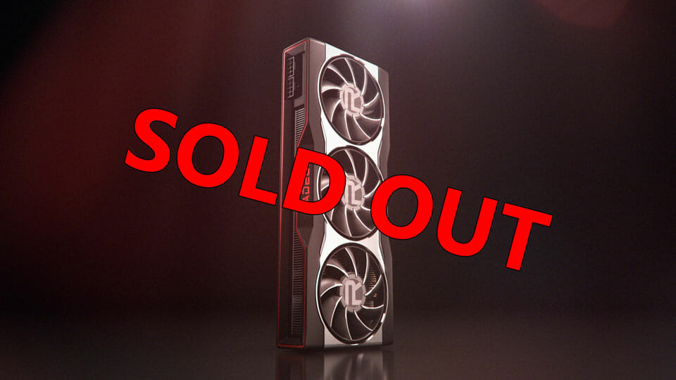 AMD's RX 6800 and RX 6800 XT sell out INSTANTLY – Paper launch?