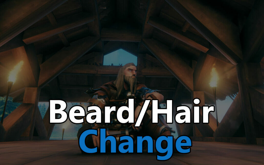 How to quickly change your beard and hair in Valheim