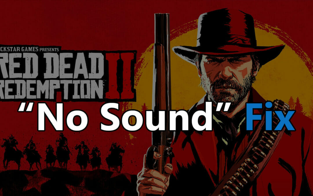 red dead redemption 2 no sound fix