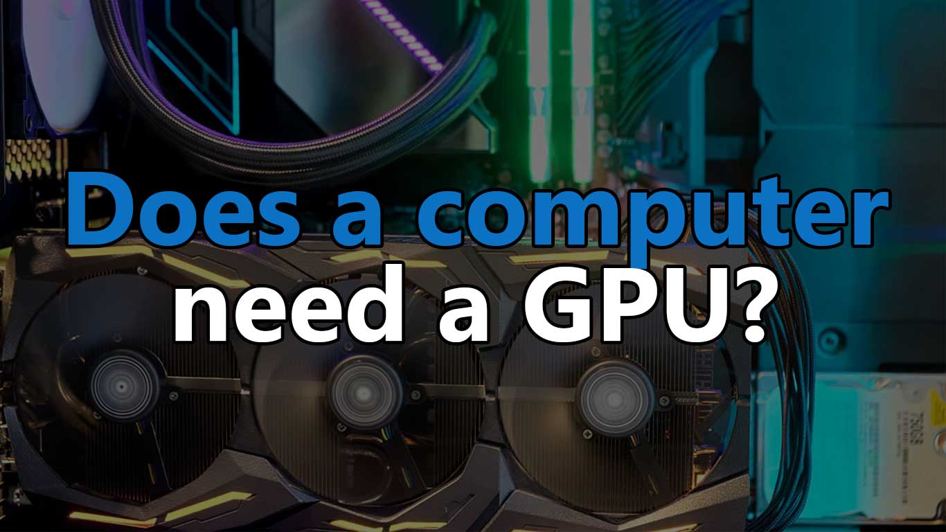 does a computer need a graphics card